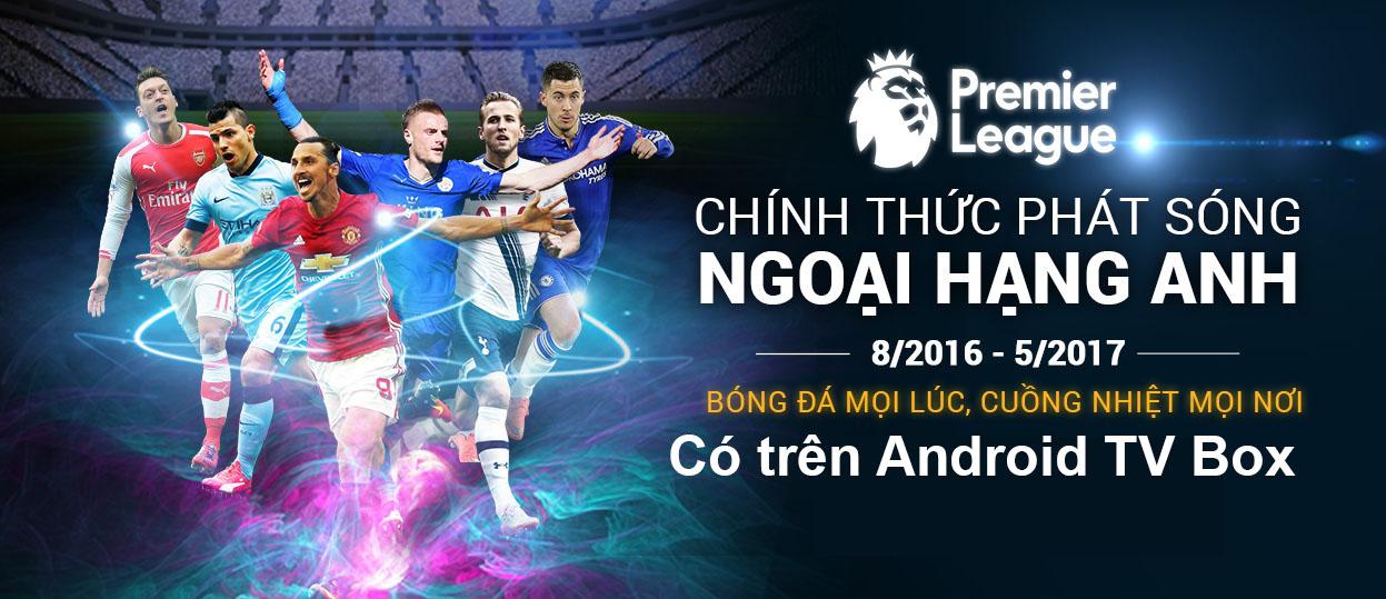 1472121216-fpt-play-box-chinh-thuc-phat-song-ngoai-hang-anh